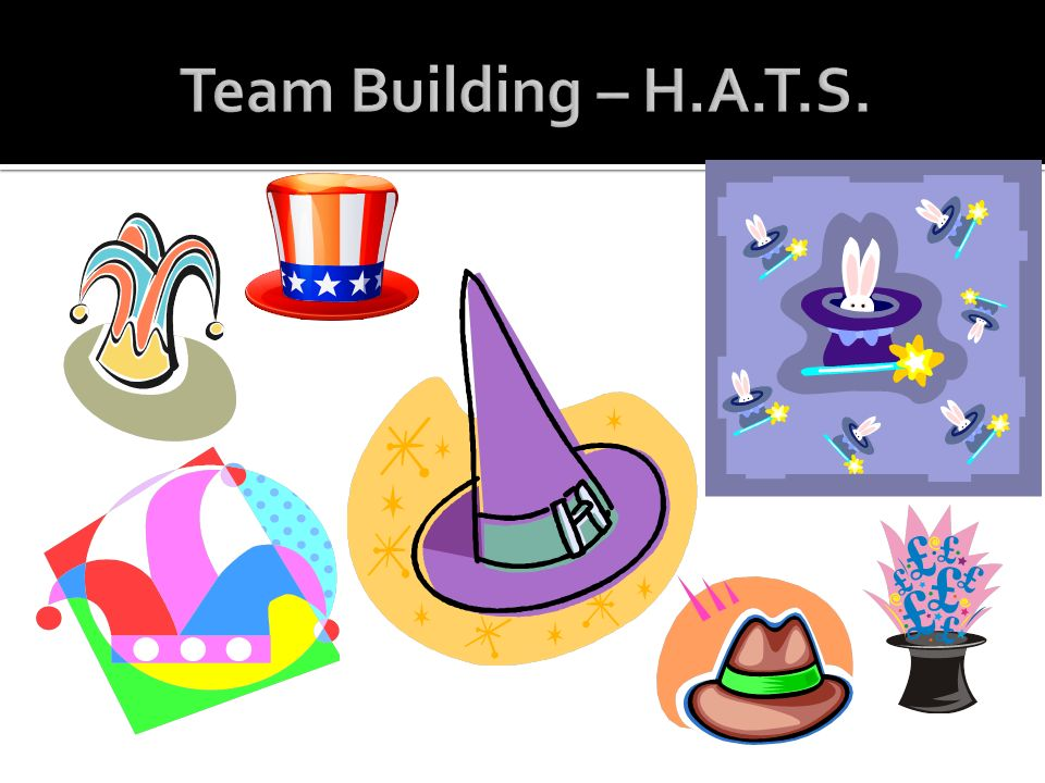 Team Building – H.A.T.S.