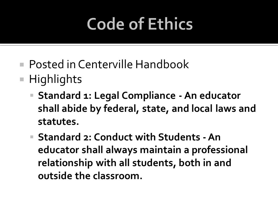 Code of Ethics Posted in Centerville Handbook Highlights
