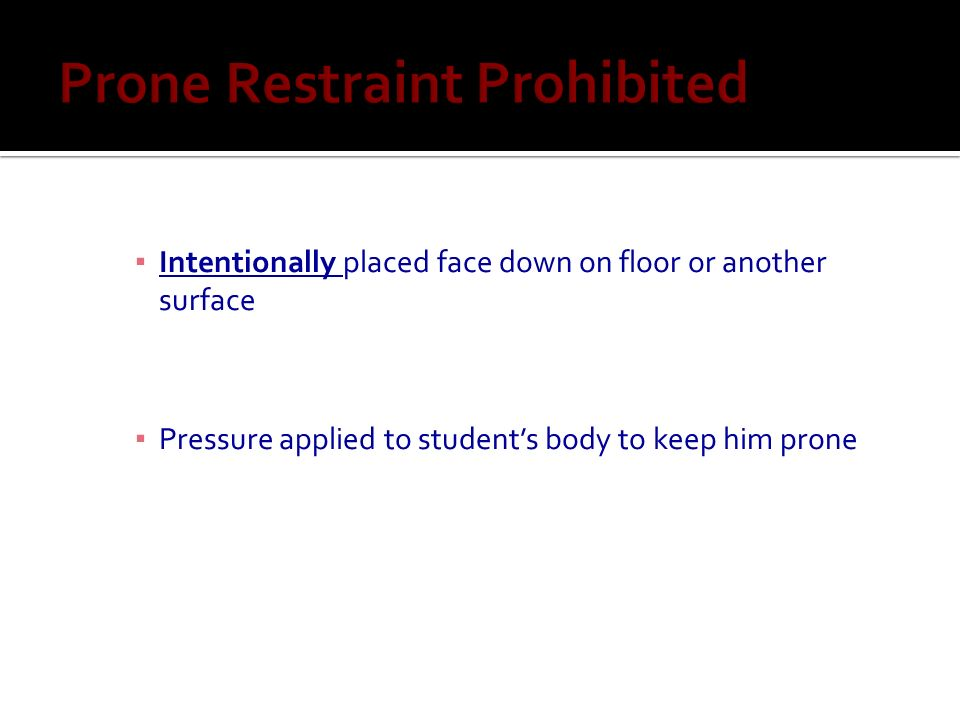 Prone Restraint Prohibited