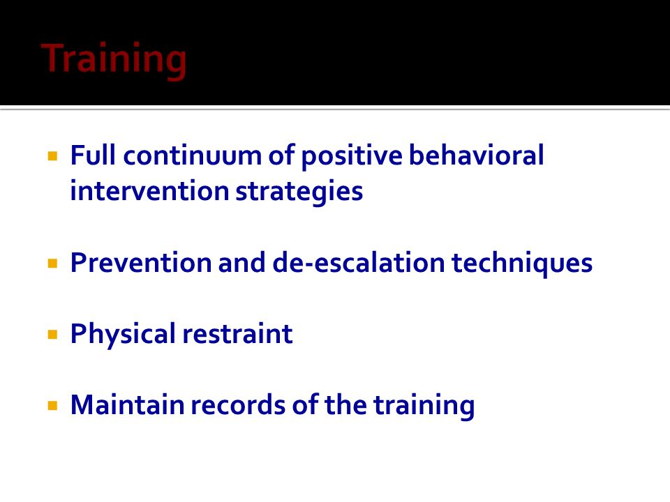 Training Full continuum of positive behavioral intervention strategies
