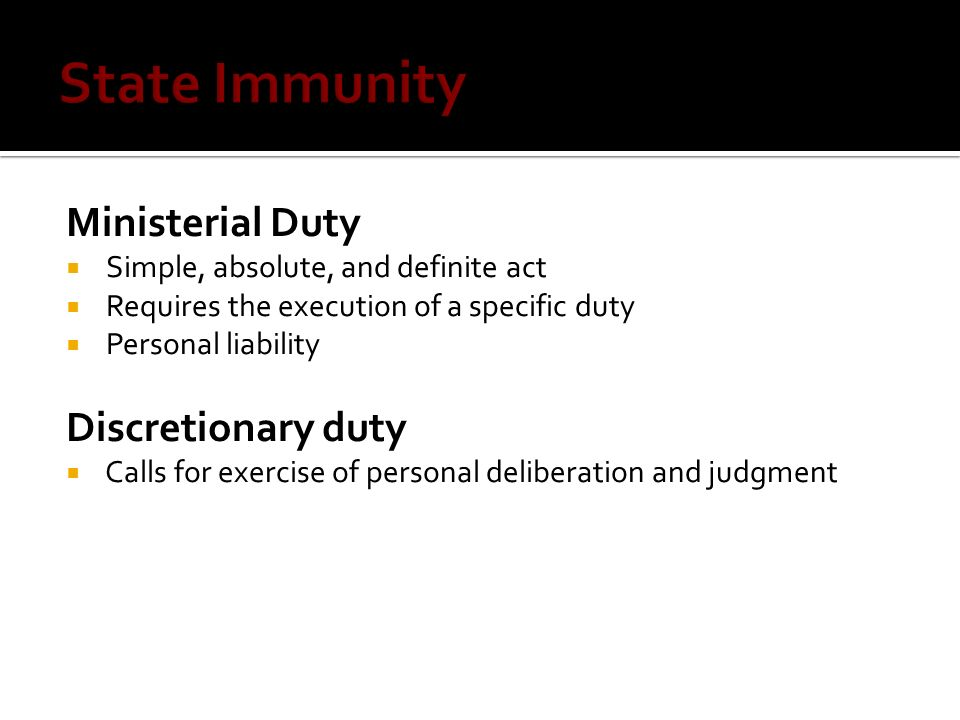 State Immunity Ministerial Duty Discretionary duty