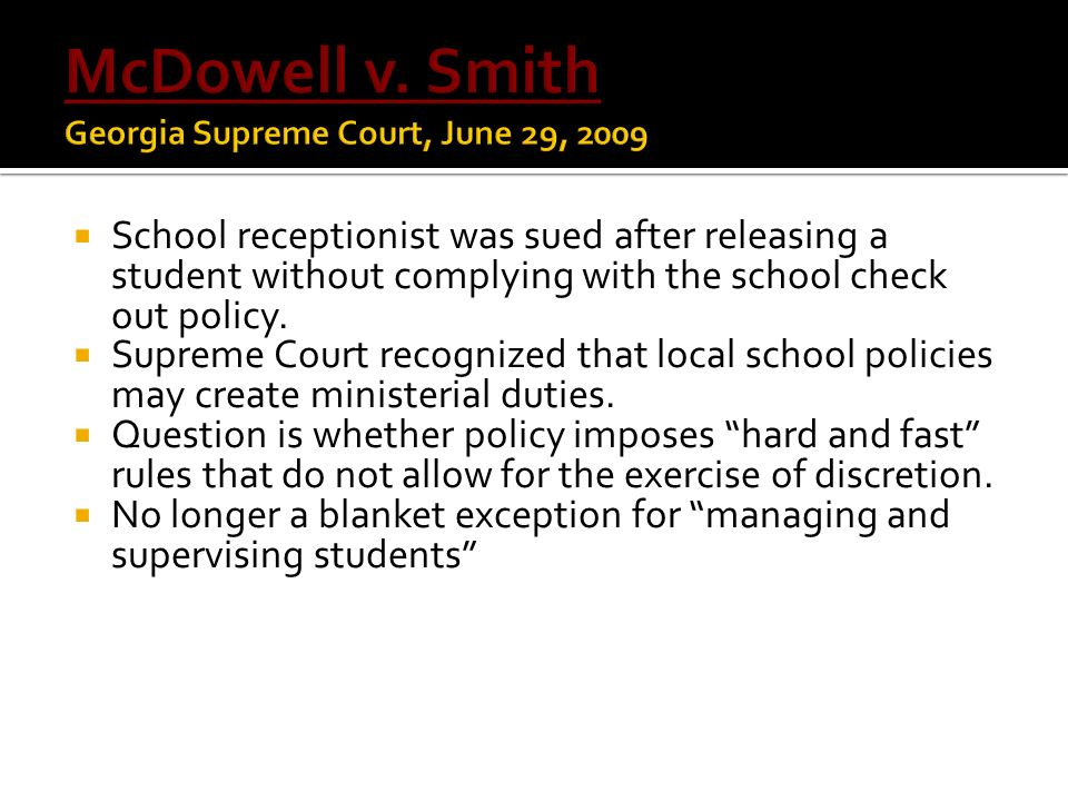 McDowell v. Smith Georgia Supreme Court, June 29, 2009