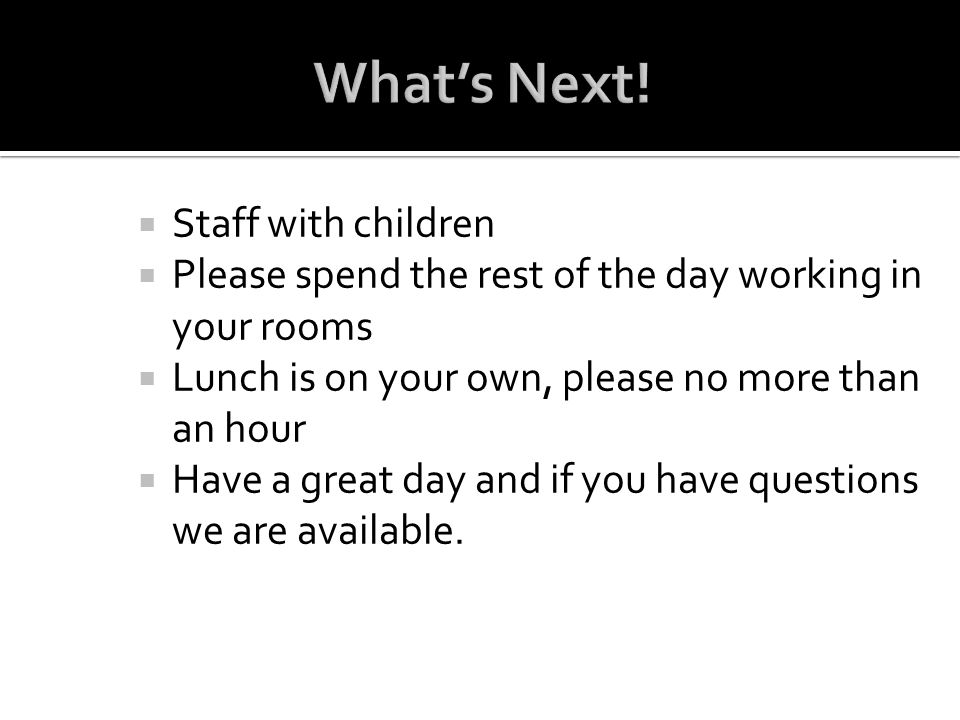 What's Next! Staff with children