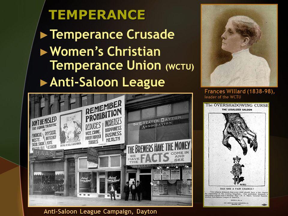 Women's Christian Temperance Union (WCTU) Anti-Saloon League