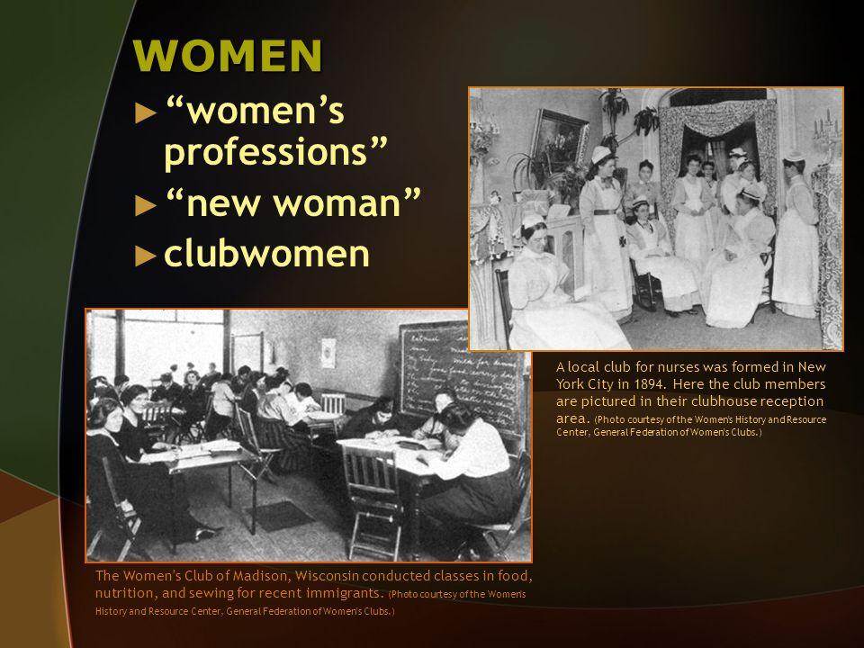WOMEN women's professions new woman clubwomen