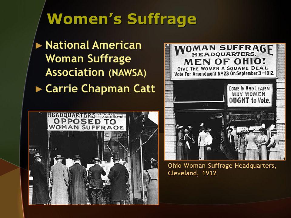 Women's Suffrage National American Woman Suffrage Association (NAWSA)