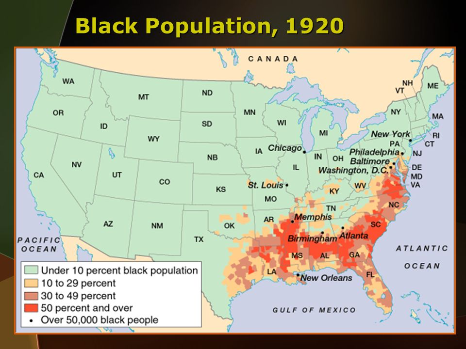 Black Population, 1920 Faragher, Out of Many, 3rd Ed.; http://wps.prenhall.com/hss_faragher_outofmany_ap/
