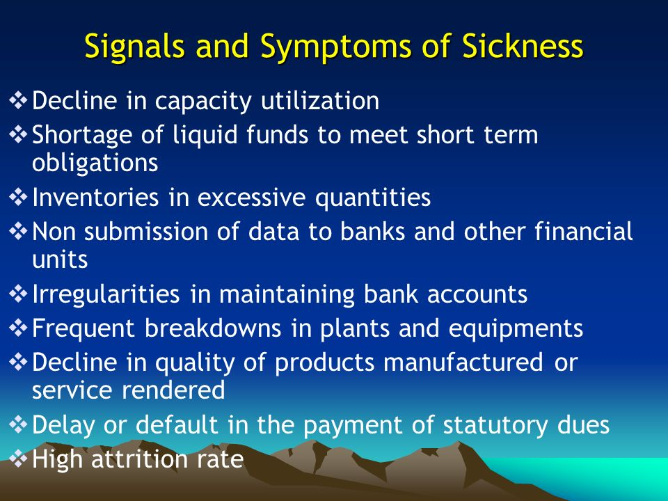 Signals and Symptoms of Sickness