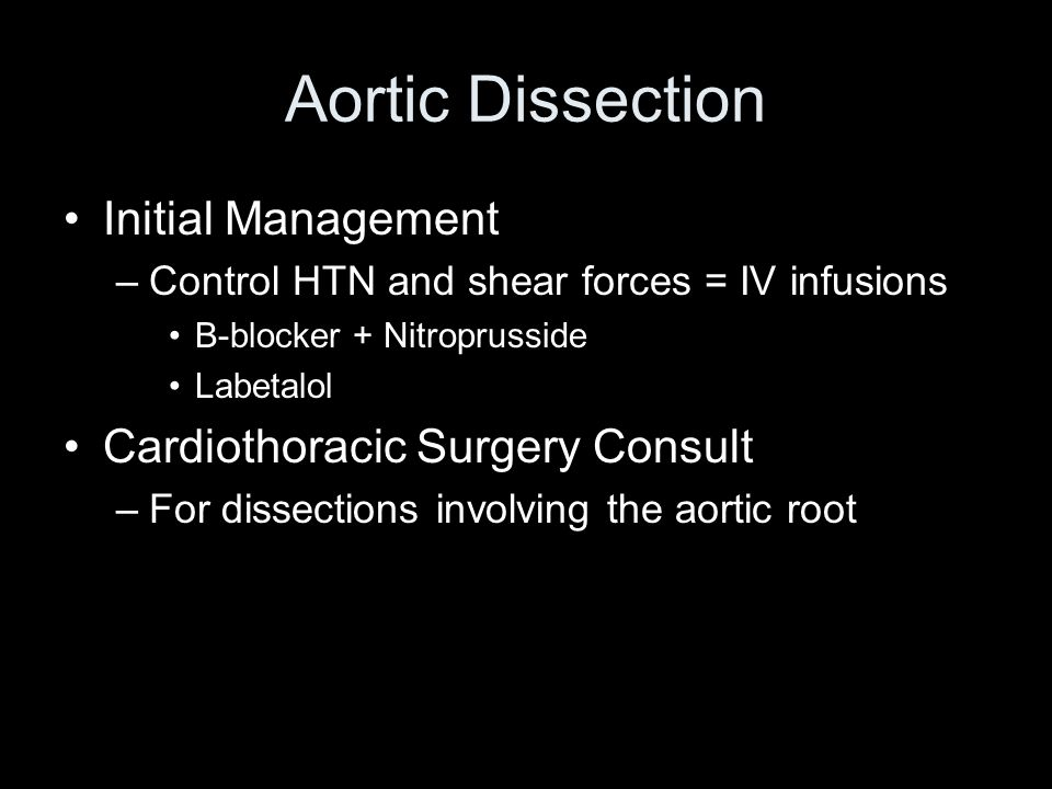 Aortic Dissection Initial Management Cardiothoracic Surgery Consult