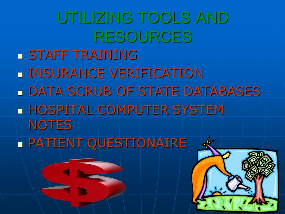UTILIZING TOOLS AND RESOURCES