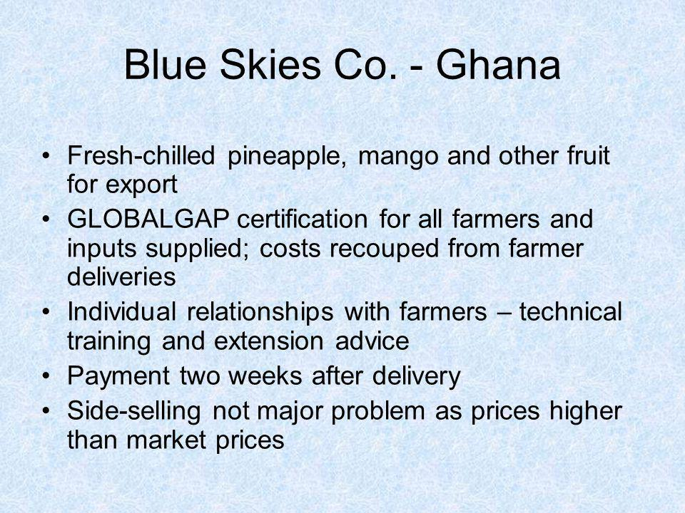 Blue Skies Co. - Ghana Fresh-chilled pineapple, mango and other fruit for export.