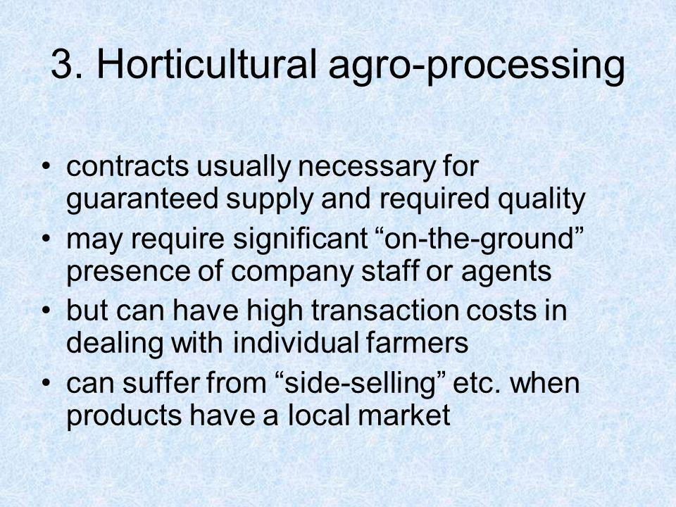 3. Horticultural agro-processing