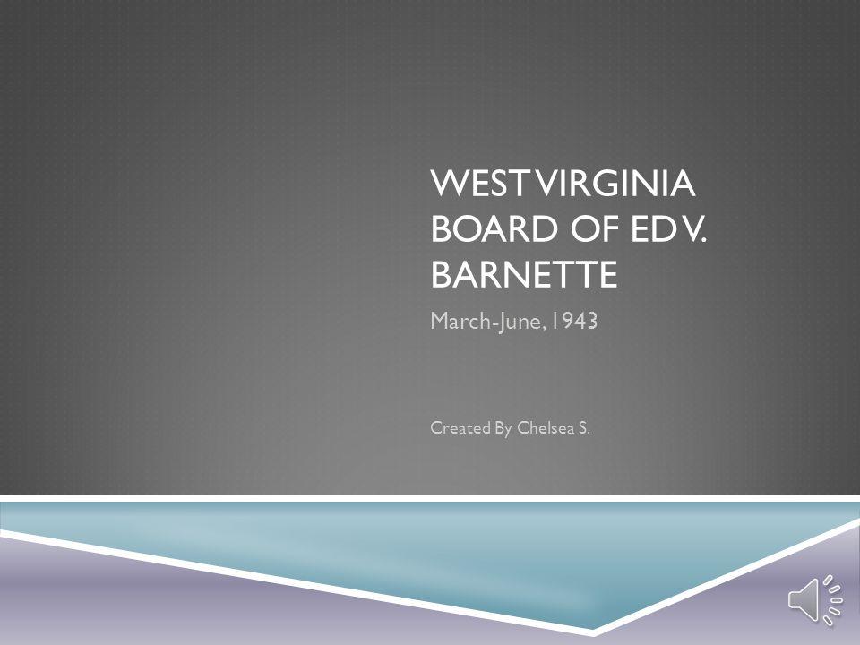 West Virginia Board of Ed v. Barnette