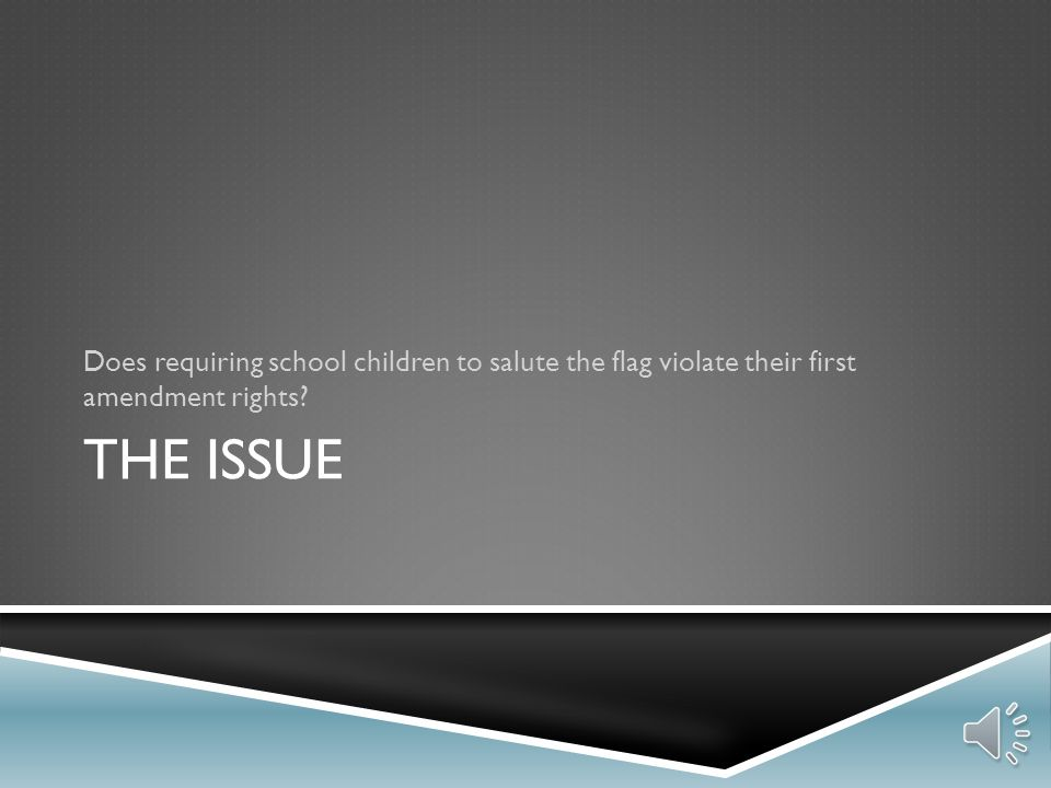 Does requiring school children to salute the flag violate their first amendment rights