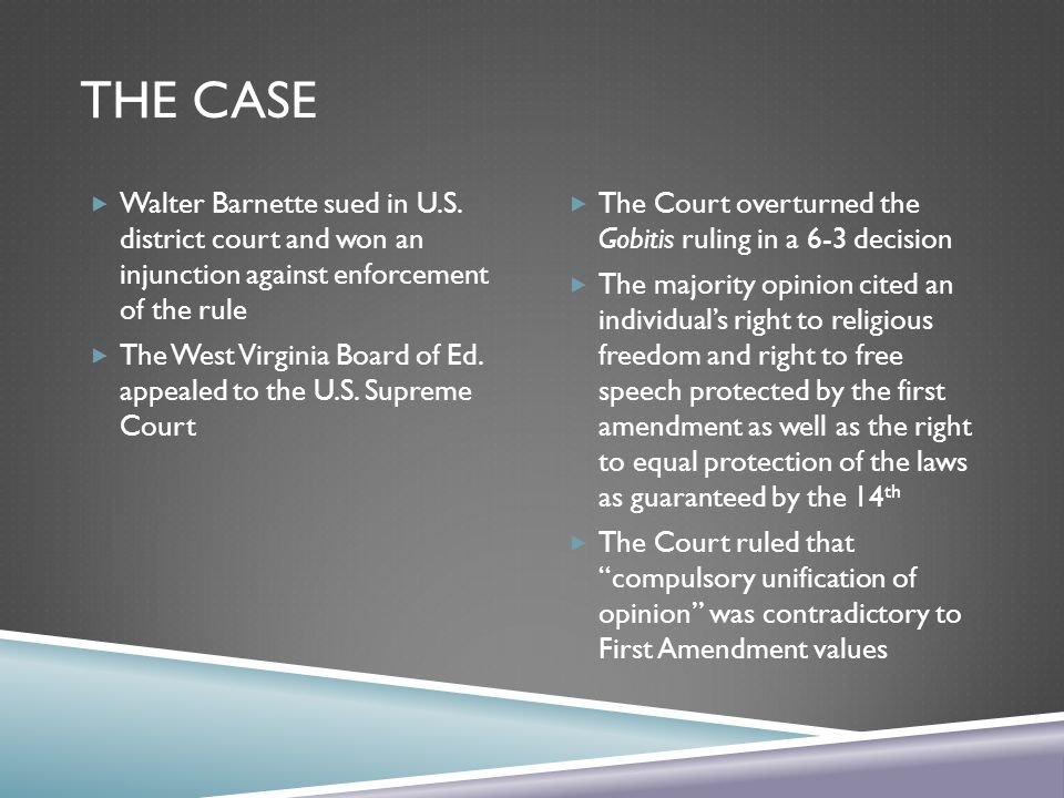 The case Walter Barnette sued in U.S. district court and won an injunction against enforcement of the rule.