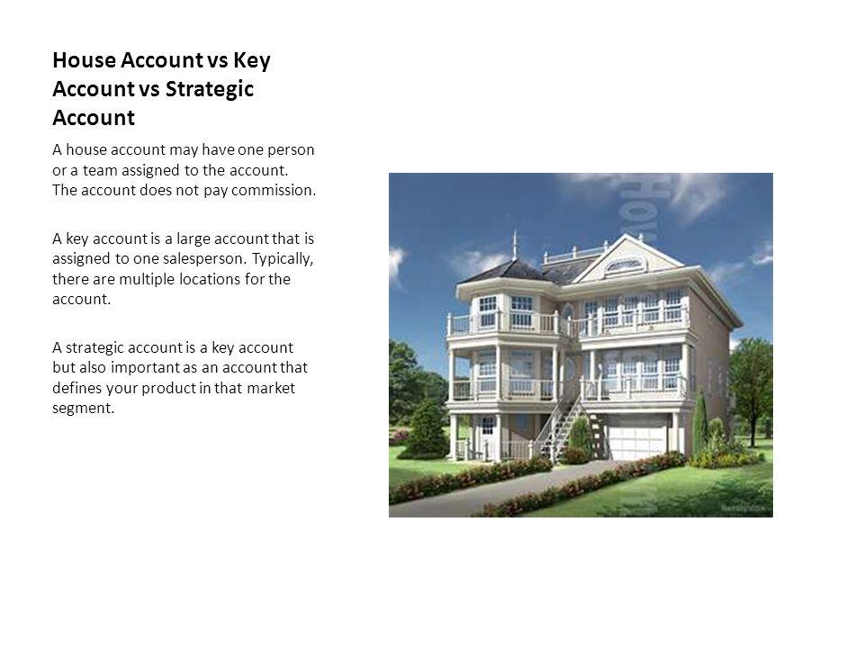 House Account vs Key Account vs Strategic Account