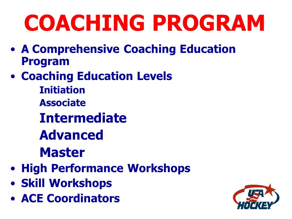 COACHING PROGRAM A Comprehensive Coaching Education Program