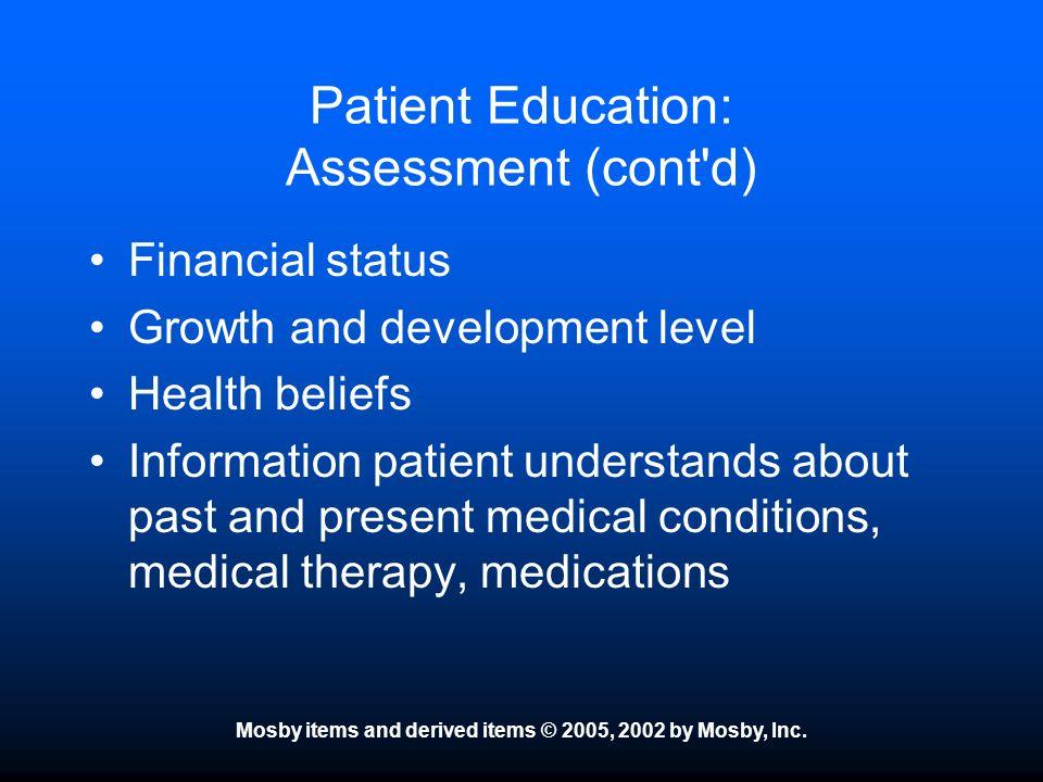 Patient Education: Assessment (cont d)