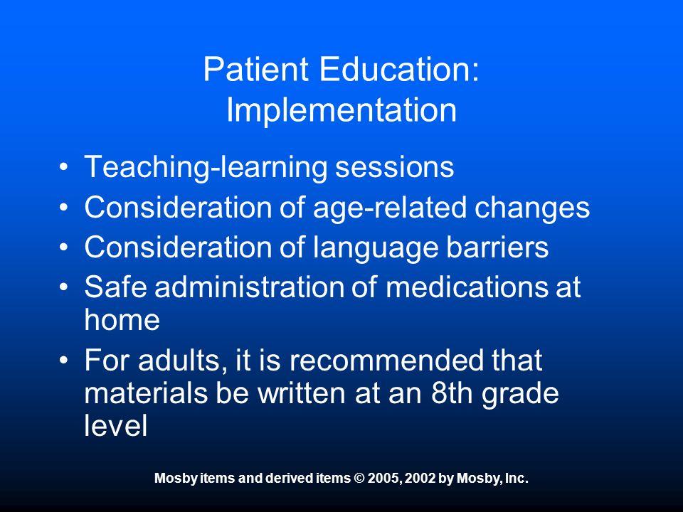 Patient Education: Implementation