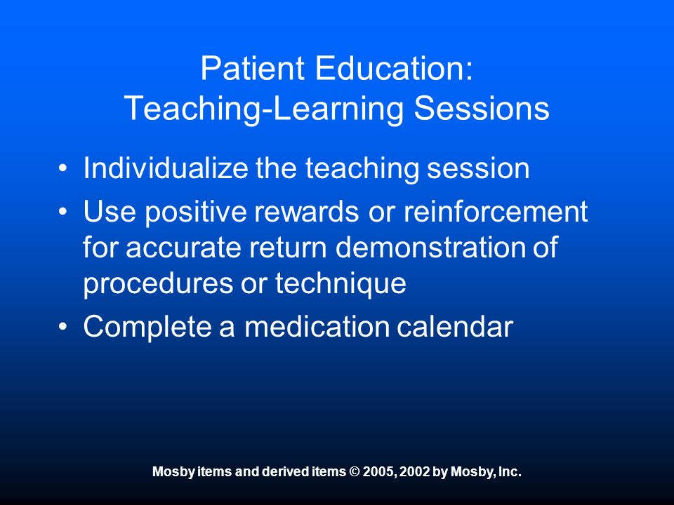 Patient Education: Teaching-Learning Sessions