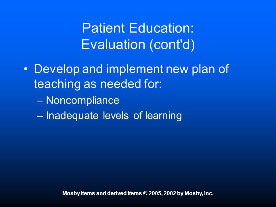 Patient Education: Evaluation (cont d)