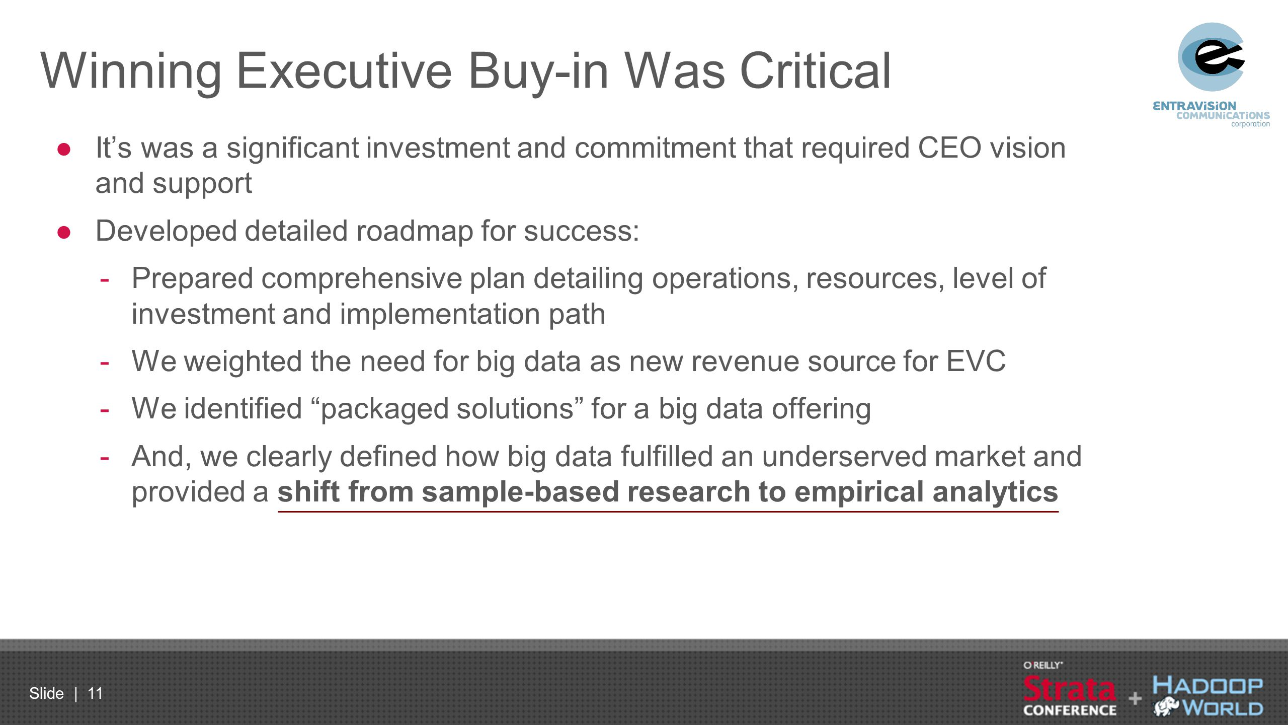 Winning Executive Buy-in Was Critical