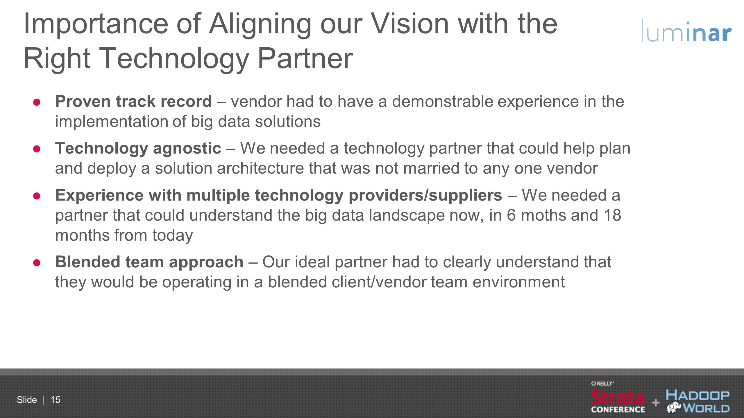 Importance of Aligning our Vision with the Right Technology Partner