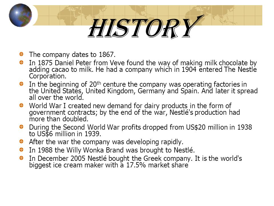 History The company dates to 1867.
