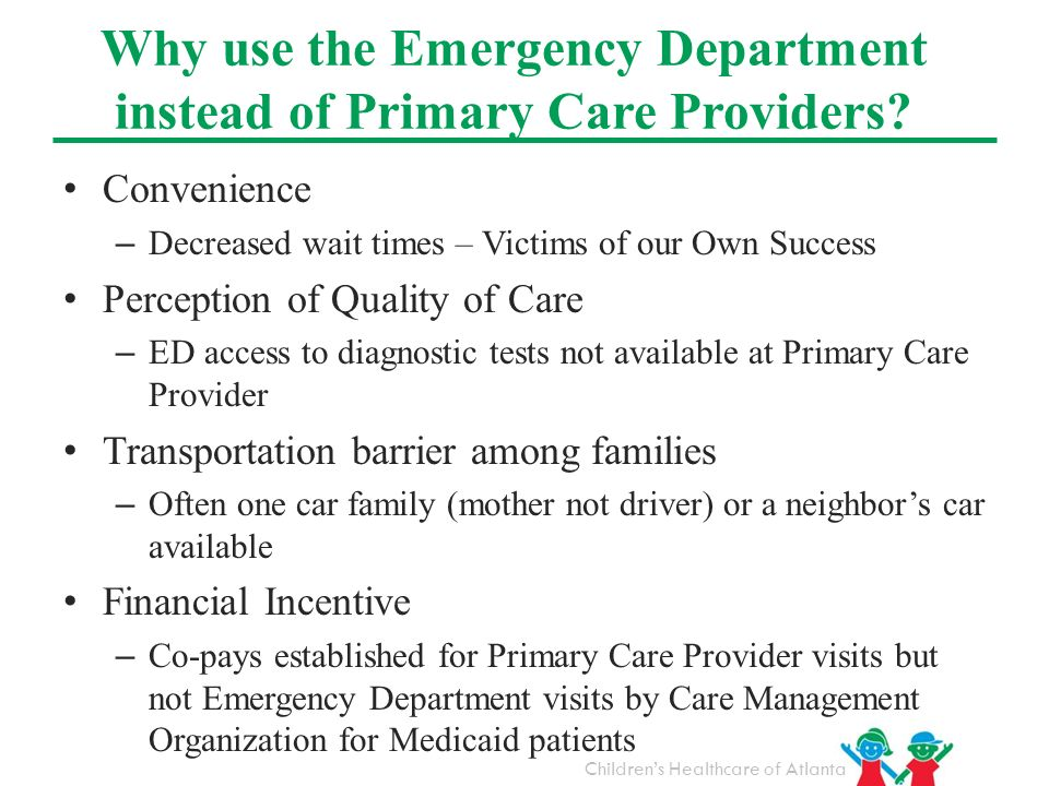 Why use the Emergency Department instead of Primary Care Providers