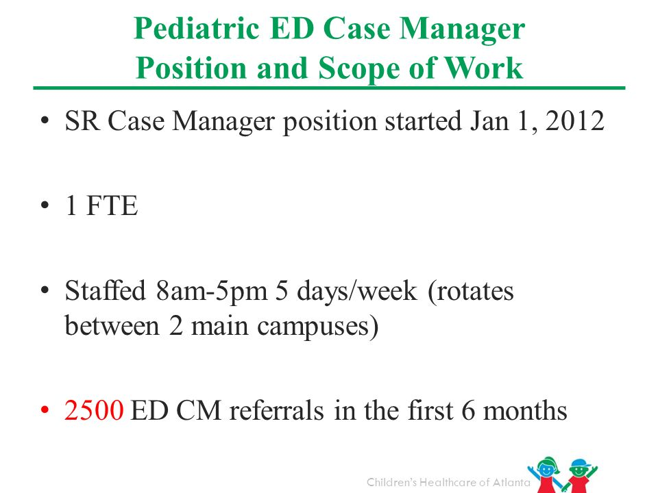 Pediatric ED Case Manager Position and Scope of Work