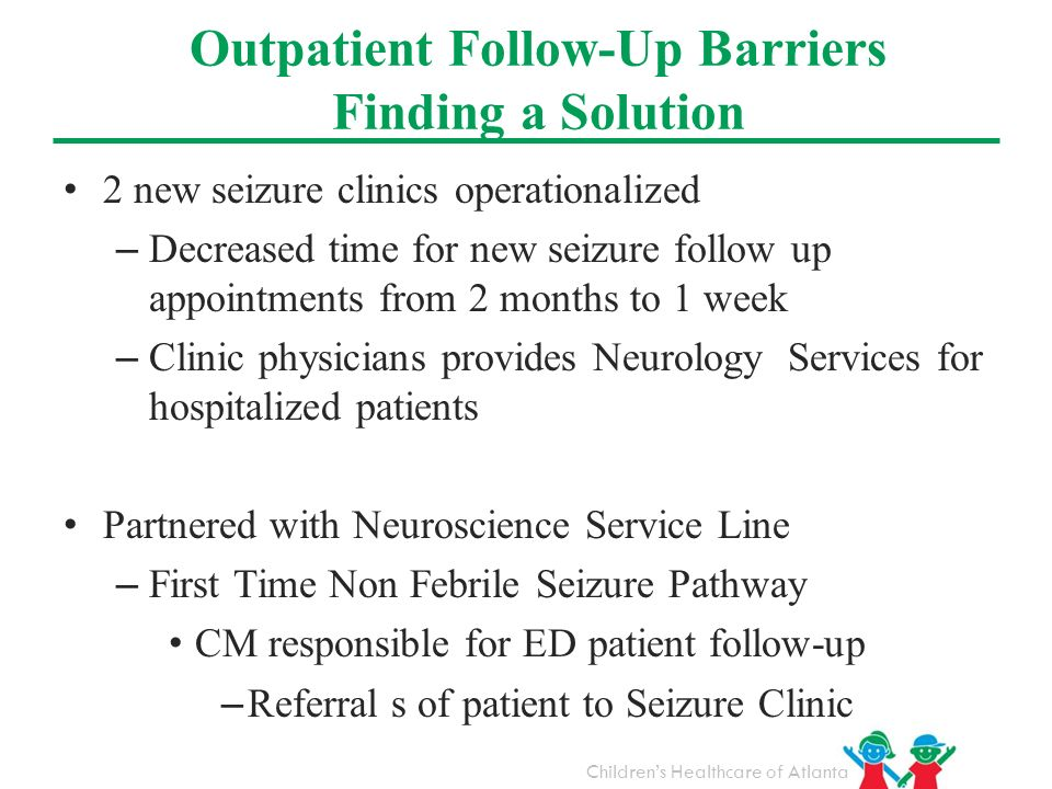 Outpatient Follow-Up Barriers Finding a Solution