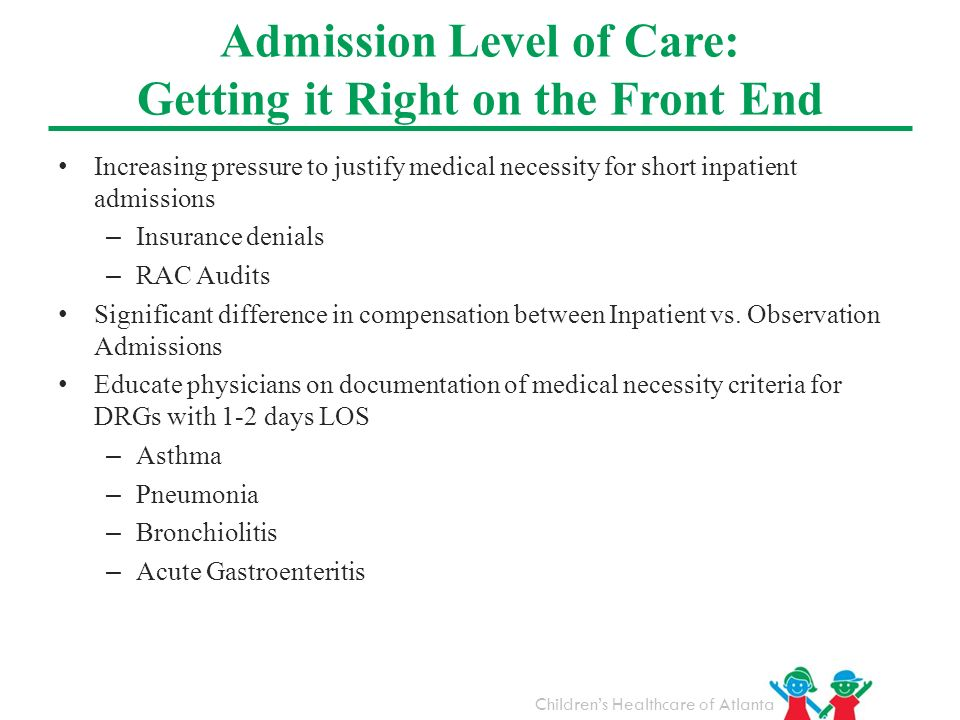 Admission Level of Care: Getting it Right on the Front End