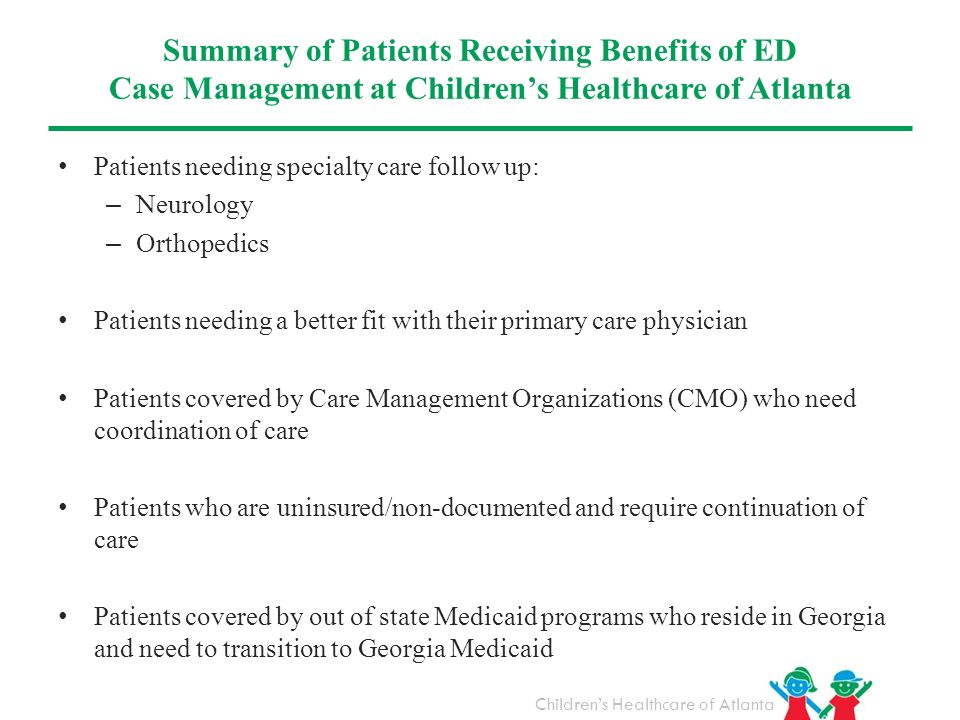 Summary of Patients Receiving Benefits of ED Case Management at Children's Healthcare of Atlanta