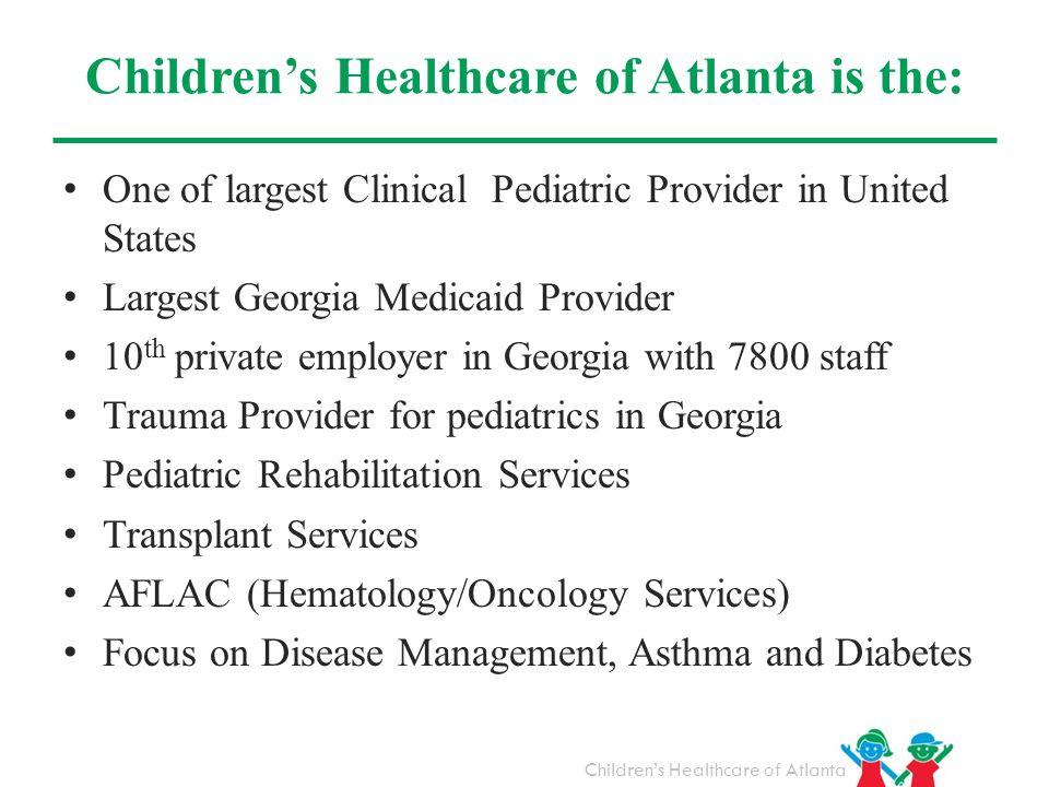 Children's Healthcare of Atlanta is the: