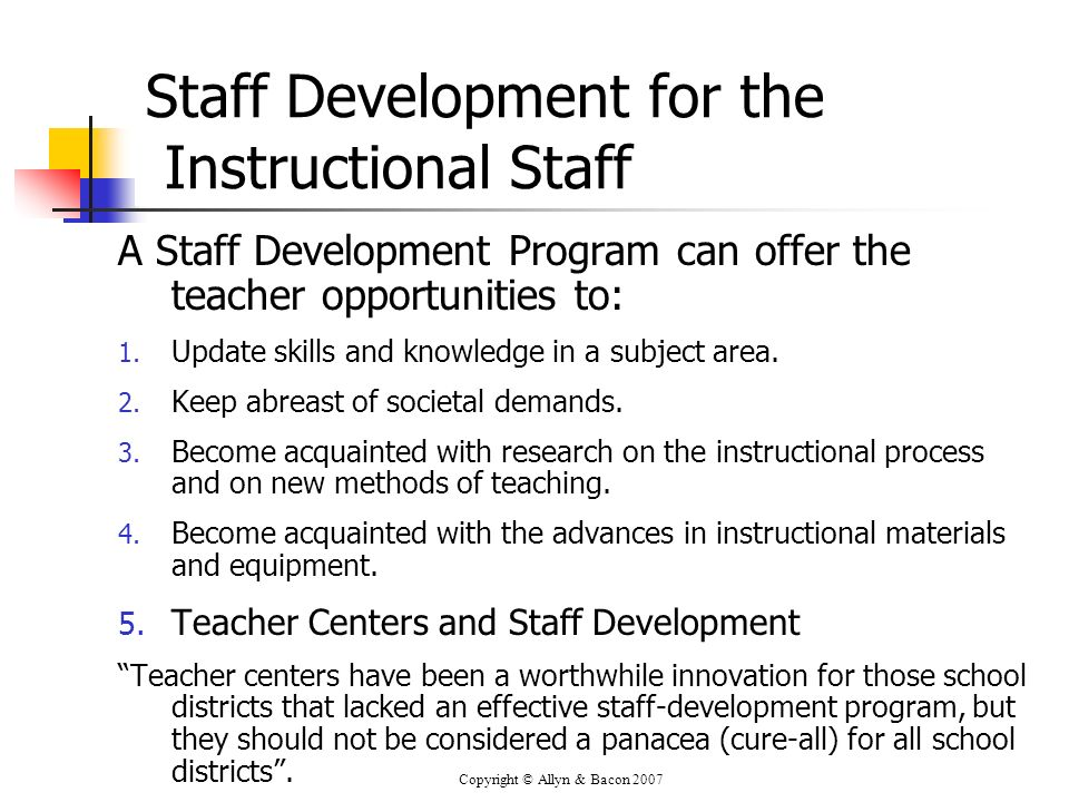 Staff Development for the Instructional Staff