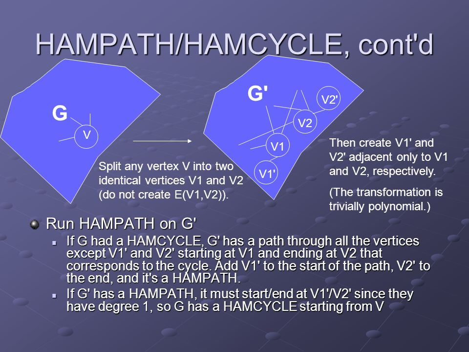 HAMPATH/HAMCYCLE, cont d