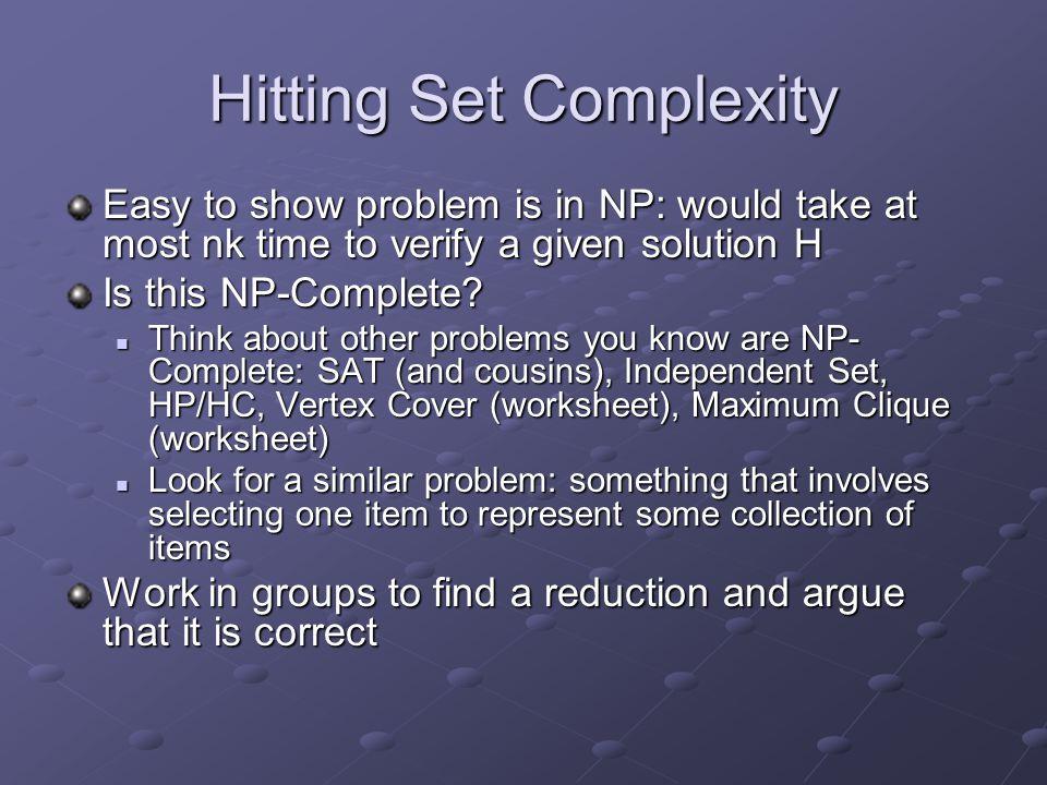 Hitting Set Complexity