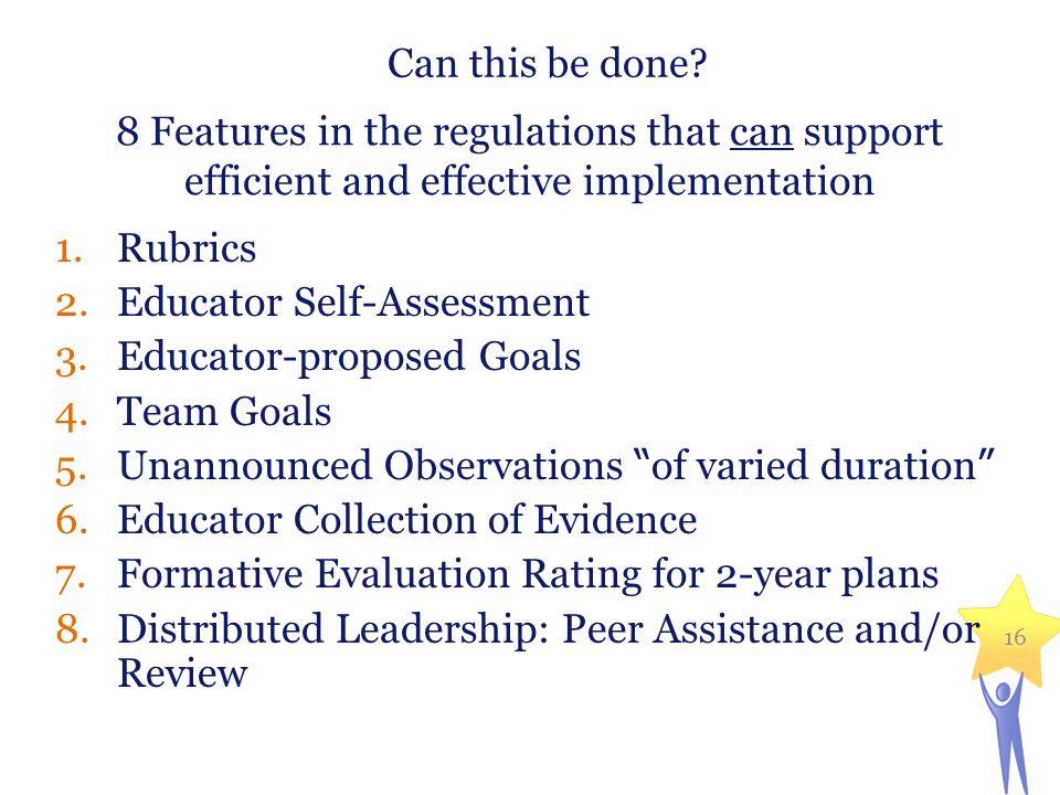 Educator Self-Assessment Educator-proposed Goals Team Goals