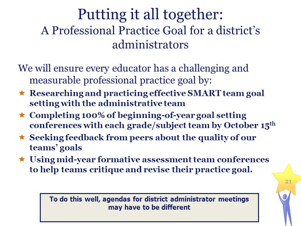 Putting it all together: A Professional Practice Goal for a district's administrators