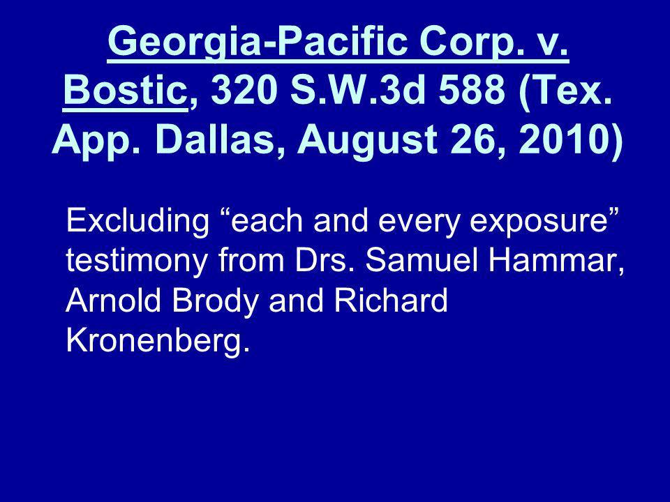 Georgia-Pacific Corp. v. Bostic, 320 S. W. 3d 588 (Tex. App