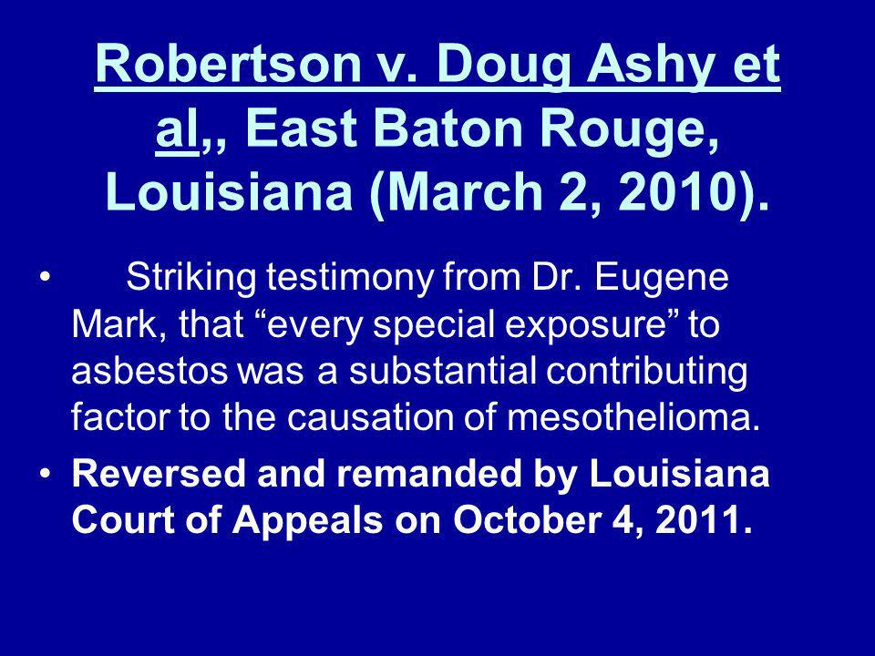 Robertson v. Doug Ashy et al,, East Baton Rouge, Louisiana (March 2, 2010).