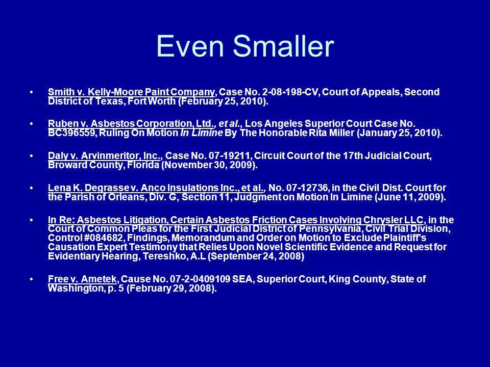 Even Smaller Smith v. Kelly-Moore Paint Company, Case No. 2-08-198-CV, Court of Appeals, Second District of Texas, Fort Worth (February 25, 2010).
