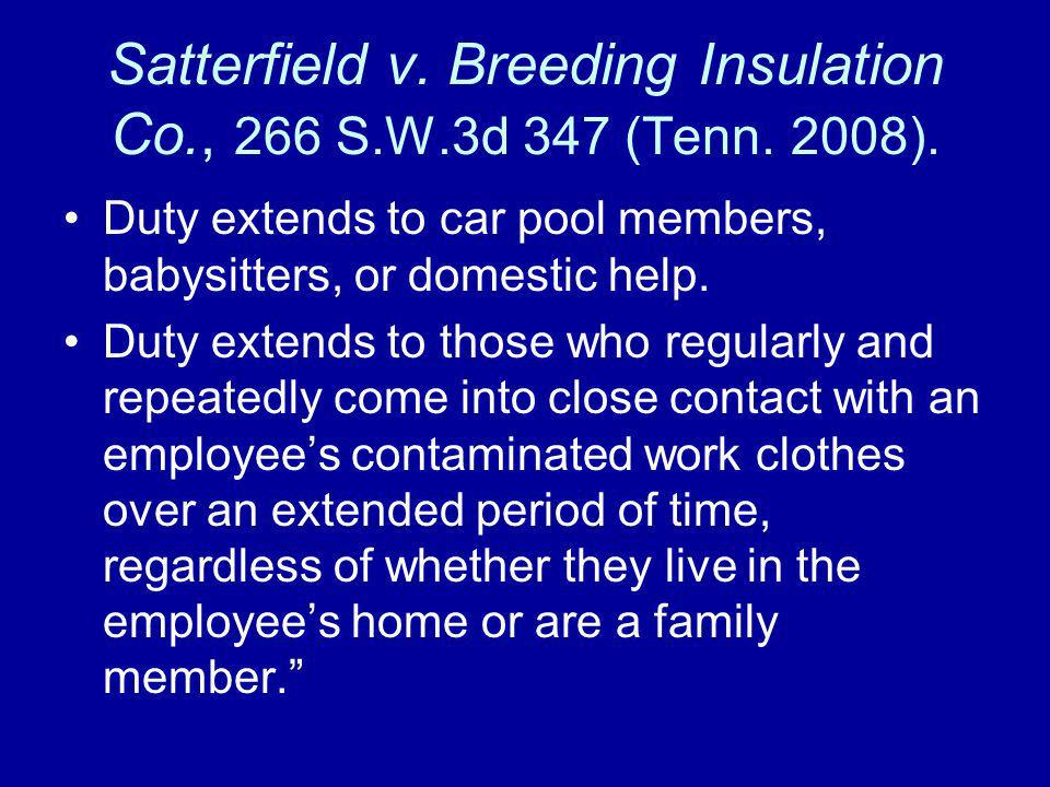Satterfield v. Breeding Insulation Co., 266 S.W.3d 347 (Tenn. 2008).