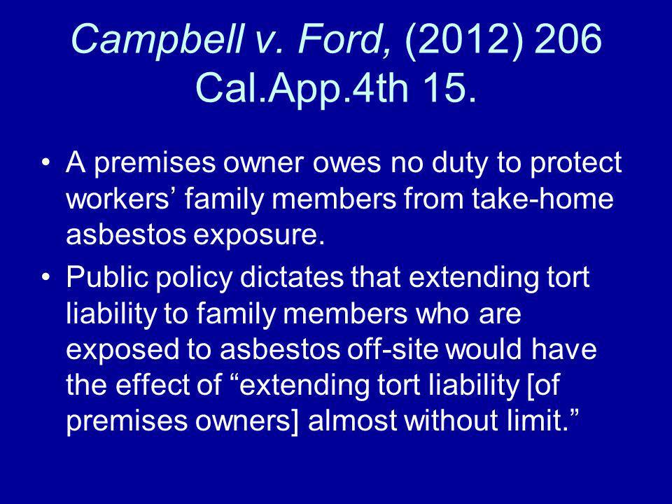 Campbell v. Ford, (2012) 206 Cal.App.4th 15.