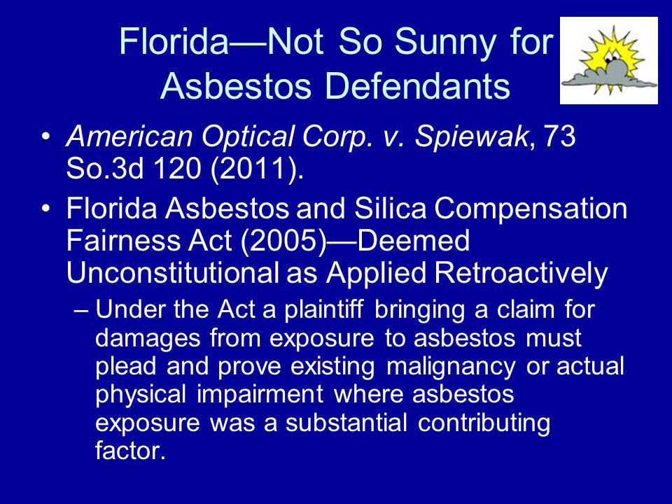Florida—Not So Sunny for Asbestos Defendants