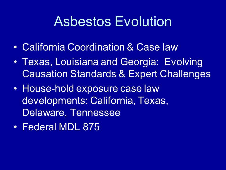 Asbestos Evolution California Coordination & Case law