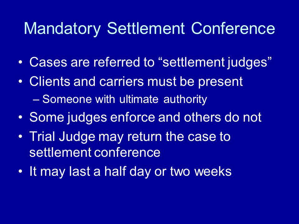 Mandatory Settlement Conference