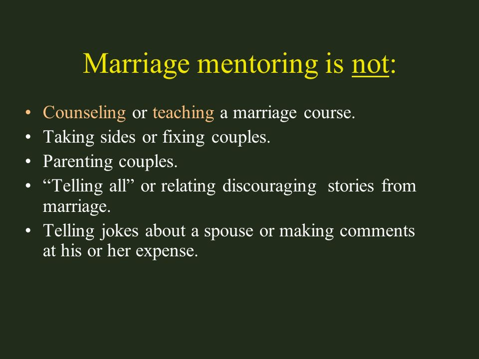 Marriage mentoring is not: