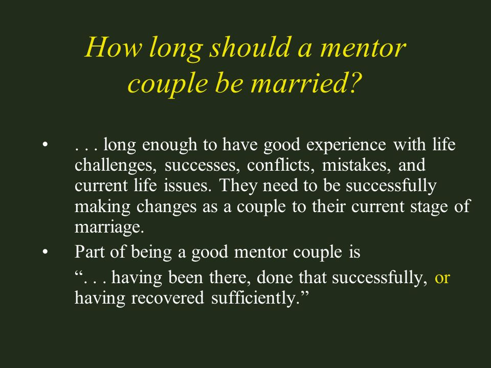 How long should a mentor couple be married