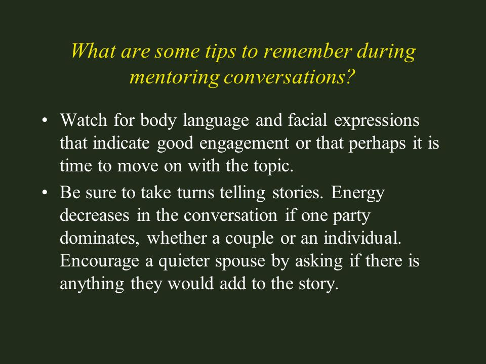 What are some tips to remember during mentoring conversations